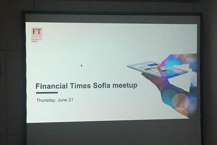 Financial Times meetup Sofia
